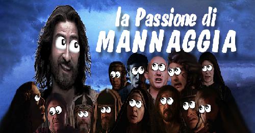 La Passione Di Mannaggia (2018)